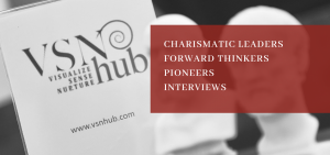 Charismatic Leaders Interviews by VSN HUB and Vicky Evangeliou